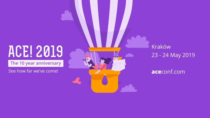The 10th ACE! Conference in Kraków on the 23-24th of May
